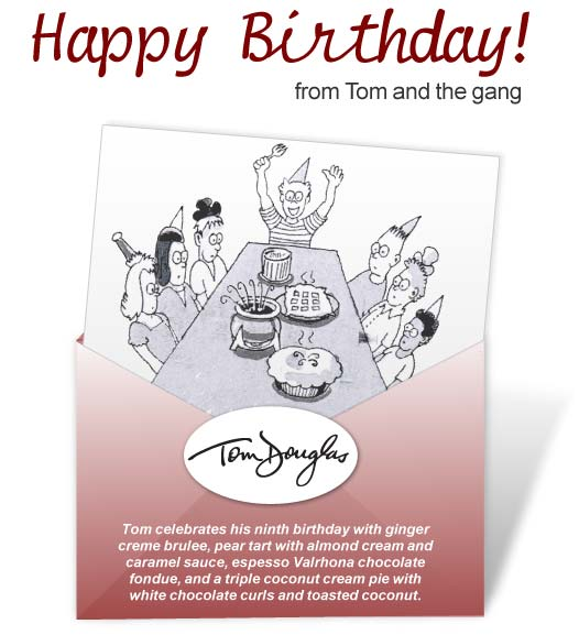 Happy Birthday from Tom Douglas